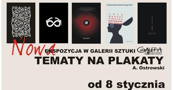Tematy Na Plakaty Wystawa Plakatów Aleksandra Ostrowskiego